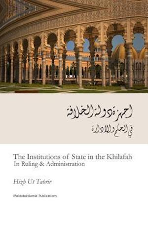 Bog, paperback The Institutions of State in the Khilafah (in Ruling & Administration) af Hizb Ut Tahrir