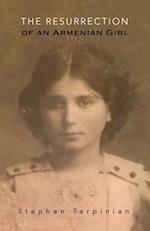 The Resurrection of an Armenian Girl