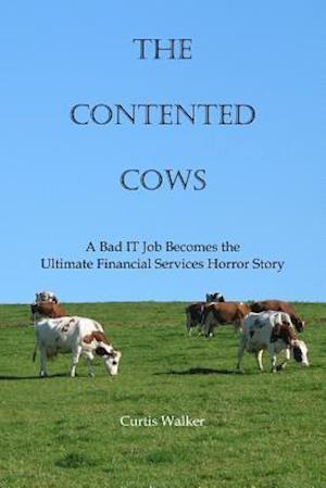 Bog, paperback The Contented Cows af Curtis Walker