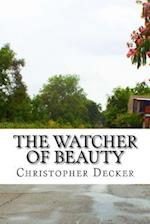 The Watcher of Beauty