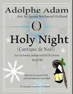 Holy Night (Cantique de Noel) for Orchestra, Soloist and Satb Chorus