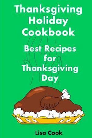 Bog, paperback Thanksgiving Holiday Cookbook af Lisa Cook