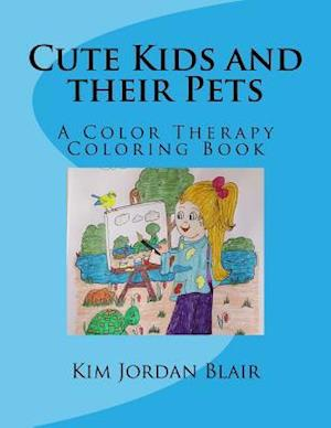 Bog, paperback Cute Kids and Their Pets af Kim Jordan Blair