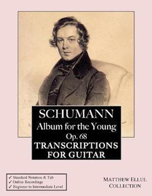 Bog, paperback Schumann af Matthew Ellul, Online Classical Guitar