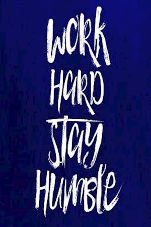 Bog, paperback Chalkboard Journal - Work Hard Stay Humble (Blue) af Marissa Kent