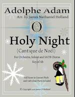 O Holy Night (Cantique de Noel) for Orchestra, Soloist and Satb Chorus