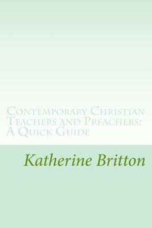 Bog, paperback Contemporary Christian Teachers and Preachers af MS Katherine Nelson Britton