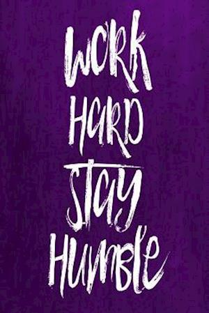 Bog, paperback Chalkboard Journal - Work Hard Stay Humble (Purple) af Marissa Kent