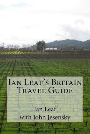 Ian Leaf's Britain Travel Guide