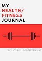 My Health and Fitness Journal