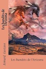 Les Bandits de L'Arizona af Aimard Gustave