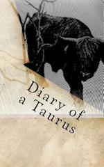 Diary of a Taurus af Horoscope Blank Notebooks
