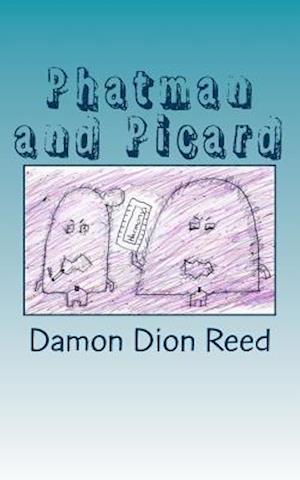 Bog, paperback Phatman and Picard af Damon Dion Reed
