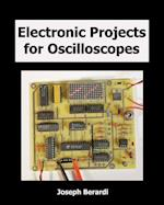Electronic Projects for Oscilloscopes af Joseph Berardi