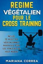 Regime Vegetalien Pour Le Cross Training