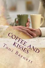 Coffee and Kisses