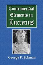 Controversial Elements in Lucretius