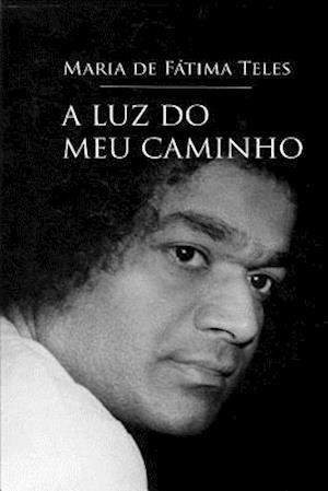 Bog, paperback A Luz Do Meu Caminho af Maria De Fatima Teles