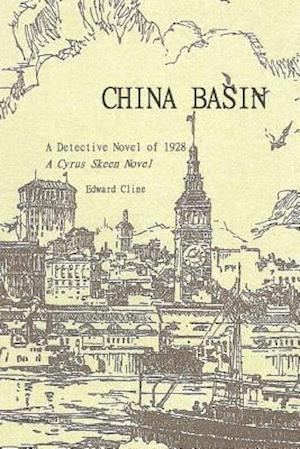 Bog, paperback China Basin Revised af Edward Cline