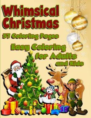 Bog, paperback Whimsical Christmas Easy Coloring Book for Adults & Kids af Bellamy Basford