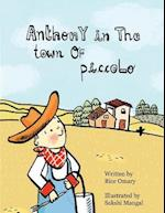 Anthony in the Town of Piccolo