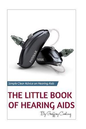 Bog, paperback The Little Book of Hearing AIDS af Geoffrey Cooling