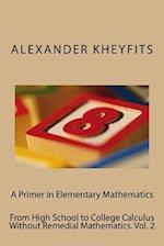A Primer in Elementary Mathematics