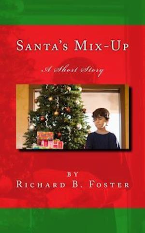 Bog, paperback Santa's Mix-Up af Richard B. Foster