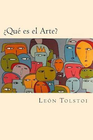 Bog, paperback Que Es El Arte? af Leon Tolstoi