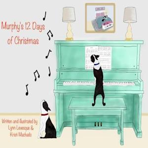 Bog, paperback Murphy's 12 Days of Christmas af Kristi Machado, Lynn Levesque