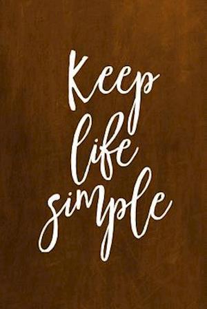 Bog, paperback Chalkboard Journal - Keep Life Simple (Orange) af Marissa Kent