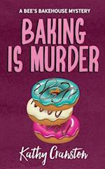 Baking Is Murder af Kathy Cranston