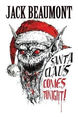 Bog, paperback Santa Claus Comes Tonight! af Jack Beaumont