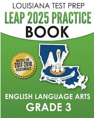 Louisiana Test Prep Leap 2025 Practice Book English Language Arts Grade 3