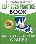 Louisiana Test Prep Leap 2025 Practice Book English Language Arts Grade 3