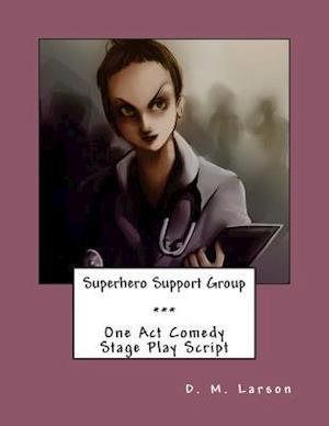 Bog, paperback Superhero Support Group af D. M. Larson