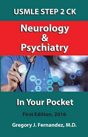 Bog, paperback USMLE Step 2 Ck Neurology and Psychiatry in Your Pocket af Gregory Fernandez MD