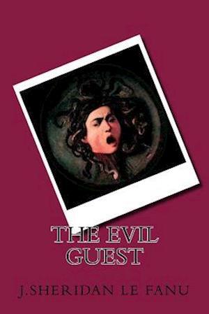 Bog, paperback The Evil Guest af J. Sheridan Le Fanu