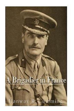 Bog, paperback A Brigadier in France af Hanway Robert Cumming