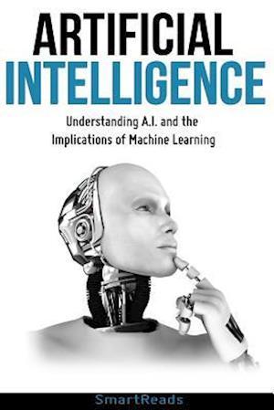 Bog, paperback Artificial Intelligence af Smart Reads