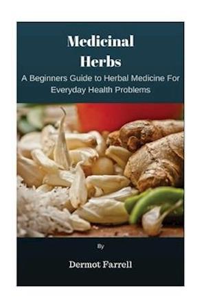 Bog, paperback Medicinal Herbs af MR Dermot Farrell