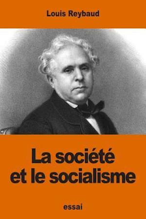 Bog, paperback La Societe Et Le Socialisme af Louis Reybaud