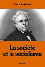 La Societe Et Le Socialisme