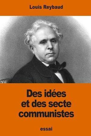 Bog, paperback Des Idees Et Des Sectes Communistes af Louis Reybaud