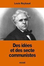 Des Idees Et Des Sectes Communistes