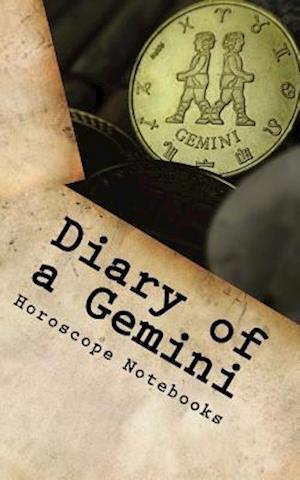 Bog, paperback Diary of a Gemini af Horoscope Blank Notebooks