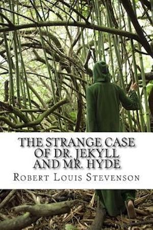 Bog, paperback The Strange Case of Dr. Jekyll and Mr. Hyde af Robert Louis Stevenson