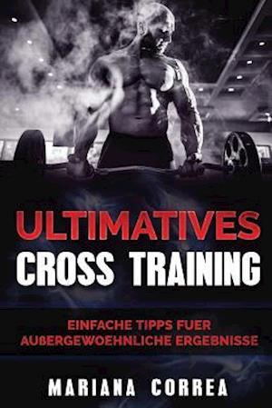 Bog, paperback Ultimatives Cross Training af Mariana Correa