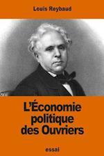 L'Economie Politique Des Ouvriers
