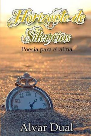 Bog, paperback Horizonte de Silencios af Alvar Dual